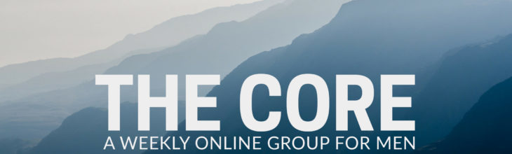 The Core – New Group Starting